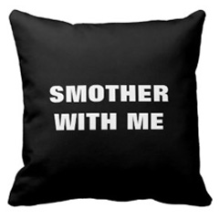 Smother with me – throw pillow