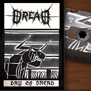 Dread – Day of Dread Demo Album