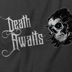 Death Awaits – Tee Design